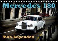 Auto-Legenden: Mercedes 180 (Tischkalender 2019 DIN A5 quer), Henning von Löwis of Menar, Henning von Löwis of Menar