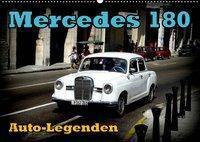 Auto-Legenden: Mercedes 180 (Wandkalender 2019 DIN A2 quer), Henning von Löwis of Menar, Henning von Löwis of Menar