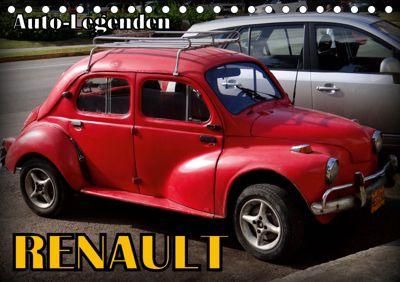 Auto-Legenden: RENAULT (Tischkalender 2019 DIN A5 quer), Henning von Löwis of Menar