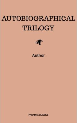 Autobiographical Trilogy, Leo Tolstoy
