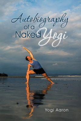 Autobiography of a Naked Yogi, Yogi Aaron