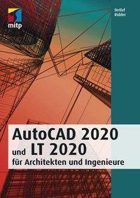AutoCAD 2020 und LT 2020 für Architekten und Ingenieure - Detlef Ridder |