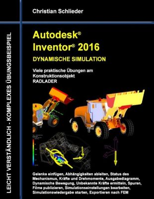 autodesk inventor 2016 dynamische simulation ebook. Black Bedroom Furniture Sets. Home Design Ideas
