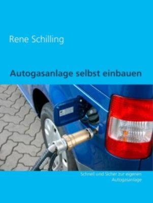 Autogasanlage selbst einbauen, Rene Schilling