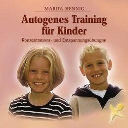 Autogenes Training für Kinder, Marita Hennig