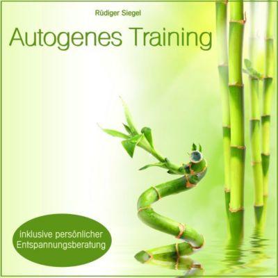 Autogenes Training mit Entspannungsmusik inkl. persönlicher Entspannungsberatung, Rüdiger Siegel