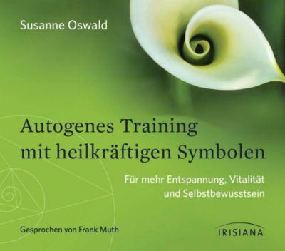 Autogenes Training mit heilkräftigen Symbolen, 1 Audio-CD, Susanne Oswald