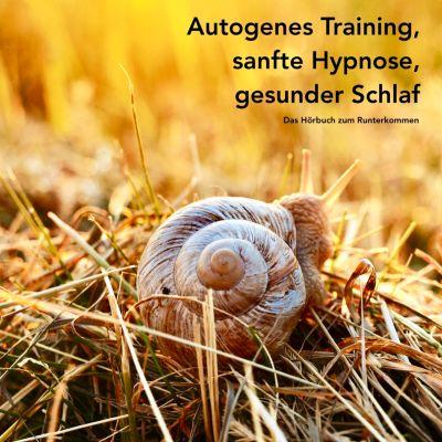 Autogenes Training, sanfte Hypnose, gesunder Schlaf, Patrick Lynen