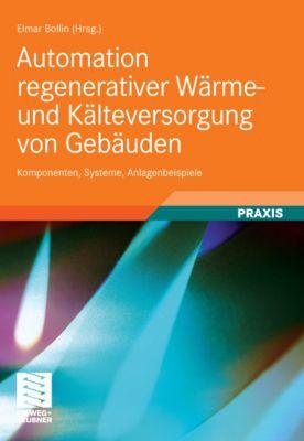 Automation regenerativer Wärme- und Kälteversorgung von Gebäuden