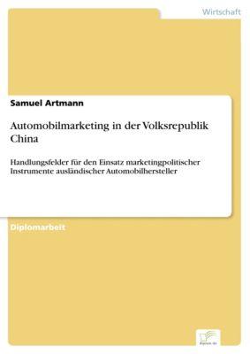 Automobilmarketing in der Volksrepublik China, Samuel Artmann