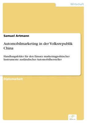 Automobilmarketing in der Volksrepublik China, Samuel Artmann