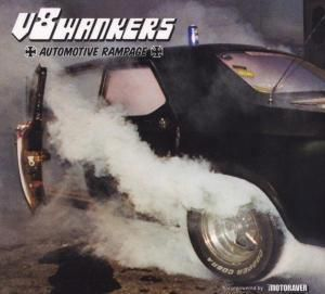 Automotive Rampage, V8 Wankers