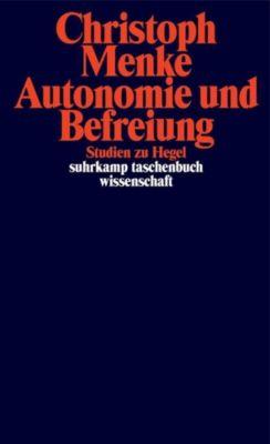 Autonomie und Befreiung, Christoph Menke