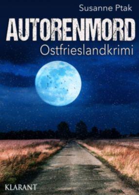 Autorenmord. Ostfrieslandkrimi, Susanne Ptak