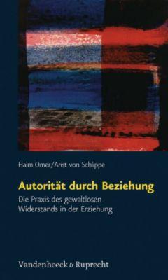 Autorität durch Beziehung, Haim Omer, Arist von Schlippe