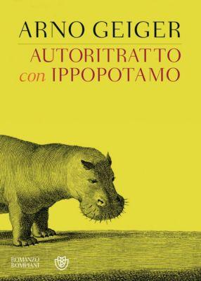 Autoritratto con ippopotamo, Arno Geiger