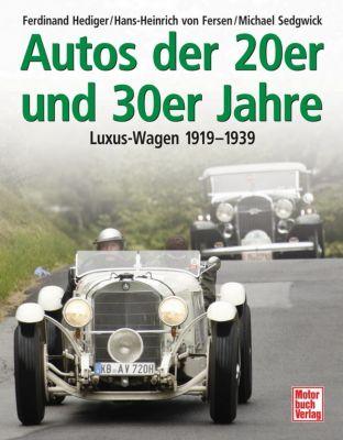 Autos der 20er und 30er Jahre, Ferdinand Hediger, Hans-Heinrich von Fersen, Michael Sedgewick
