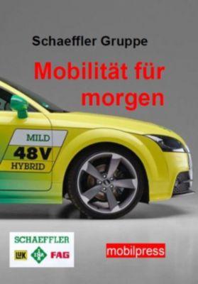 Autotechnik: Schaeffler Gruppe - Mobilität für morgen