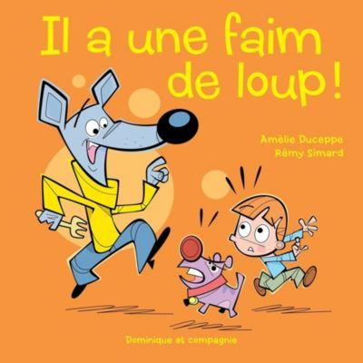Autrement dit: Il a une faim de loup !, Amélie Duceppe