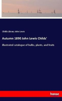 Autumn 1890 John Lewis Childs', Childs Library John Lewis