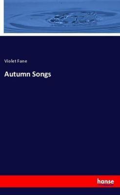 Autumn Songs, Violet Fane