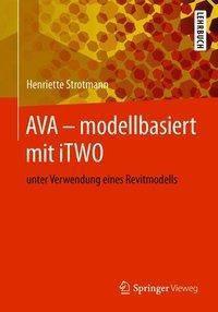 AVA - modellbasiert mit iTWO, Henriette Strotmann