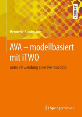 AVA – modellbasiert  mit iTWO, Henriette Strotmann