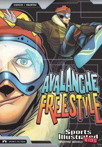 Avalanche Freestyle, Scott Ciencin