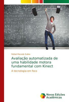 Avaliação automatizada de uma habilidade motora fundamental com Kinect, Rafael Macedo Sulino