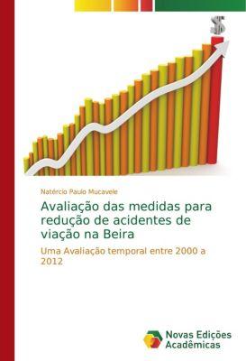 Avaliação das medidas para redução de acidentes de viação na Beira, Natércio Paulo Mucavele