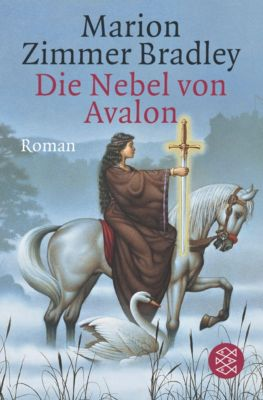 Avalon-Saga Band 6: Die Nebel von Avalon - Marion Zimmer Bradley |