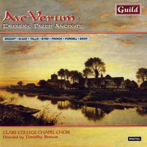 Ave Verum, Timothy Brown Clare College Chapel Choir