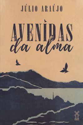 Avenidas da alma, Júlio Araújo
