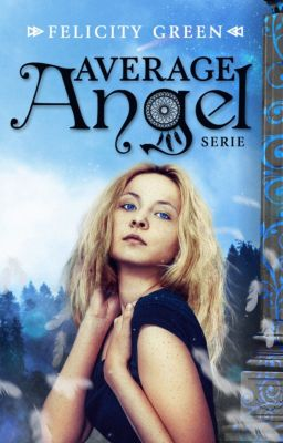 Average Angel, Felicity Green