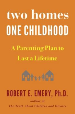 Avery: Two Homes, One Childhood, Robert E. Emery
