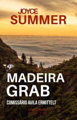 Avila Mysteries: Madeiragrab, Joyce Summer