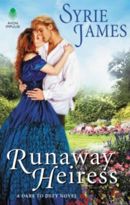 Avon Impulse: Runaway Heiress, Syrie James