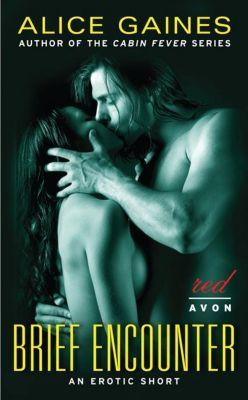 Avon Red: Brief Encounter, Alice Gaines