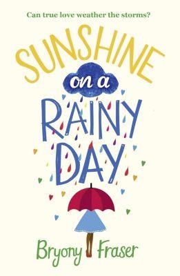Avon: Sunshine on a Rainy Day: A funny, feel-good romantic comedy, Bryony Fraser