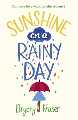 Avon: Sunshine on a Rainy Day: A funny, feel-good romantic comedy, Bryony Fraser