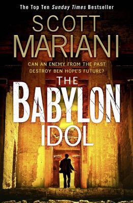 Avon: The Babylon Idol (Ben Hope, Book 15), Scott Mariani