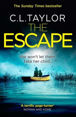 Avon: The Escape: The gripping, twisty thriller from the #1 bestseller, C. L. Taylor