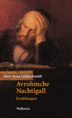 Avrohmche Nachtigall - Meir A. Goldschmidt pdf epub