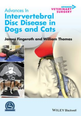 AVS - Advances in Vetinary Surgery: Advances in Intervertebral Disc Disease in Dogs and Cats