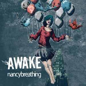 Awake, Nancybreathing