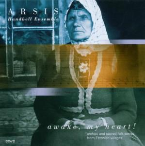 Awake, My Heart, Arsis Handbell Ensemble