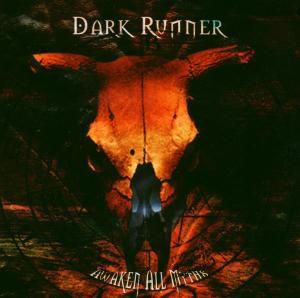Awaken All Myths, Dark Runner