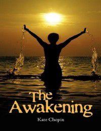 Awakening, Kate Chopin
