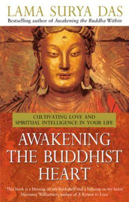 Awakening The Buddhist Heart, Surya Das