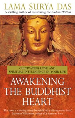 Awakening The Buddhist Heart, Surya Das